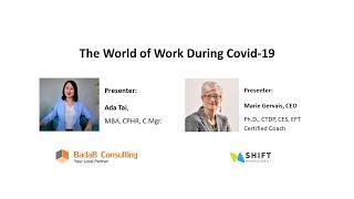 Webinar Recording - The World of Work During COVID 19 Webinar - Apr. 2020