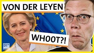 Possoch klärt spontan: Ursula von der Leyen als neue EU-Kommissionspräsidentin? | BR24