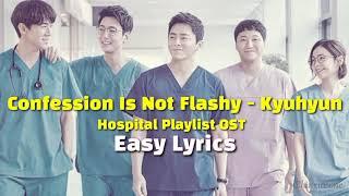 Gambar cover [EASY LYRICS] Confession is Not Flashy by Kyuhyun | Hospital Playlist OST