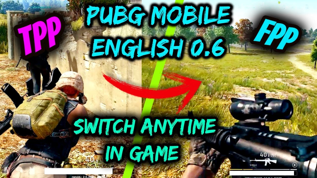 How To Switch Between Fpp And Tpp In Pubg Mobile 0 6 Global Version - how to switch between fpp and tpp in pubg mobile 0 6 global version