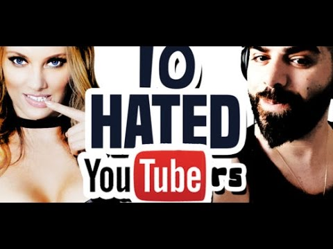 Top 10 Most Hated YouTubers 2016