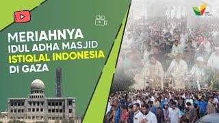 Eid Al-Adha prayer- Masjed Istiqlal Indonesia - Gaza