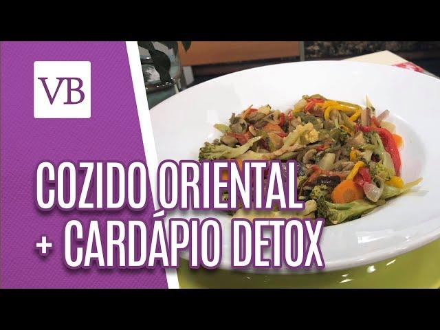 Cozido oriental + Cardápio detox - Você Bonita (06/03/19)