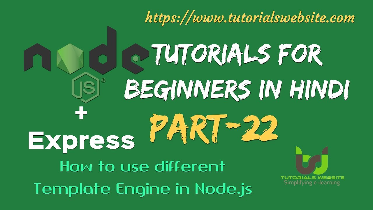 Node js Tutorials for beginners in hindi | Use of Different Template Engine  in node js | Part-22