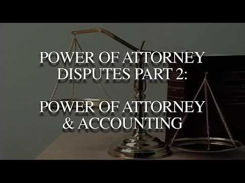 Power of Attorney Disputes (2017) - Accounting