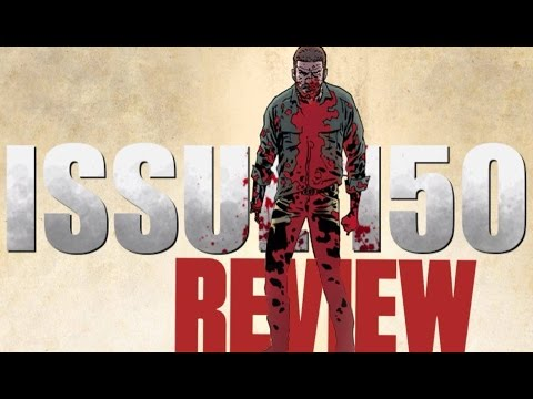 [REVIEW] The Walking Dead Issue 150!