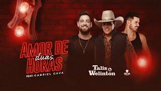 Talis e Welinton feat Gabriel Gava - Amor de Duas Horas (DVD na JBL)