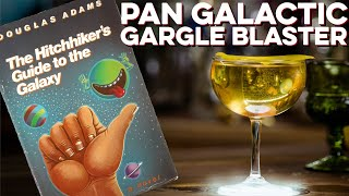 Pan Galactic Gargle Blaster | How to Drink