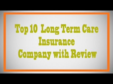 Top 10 Long Term Care Insurance