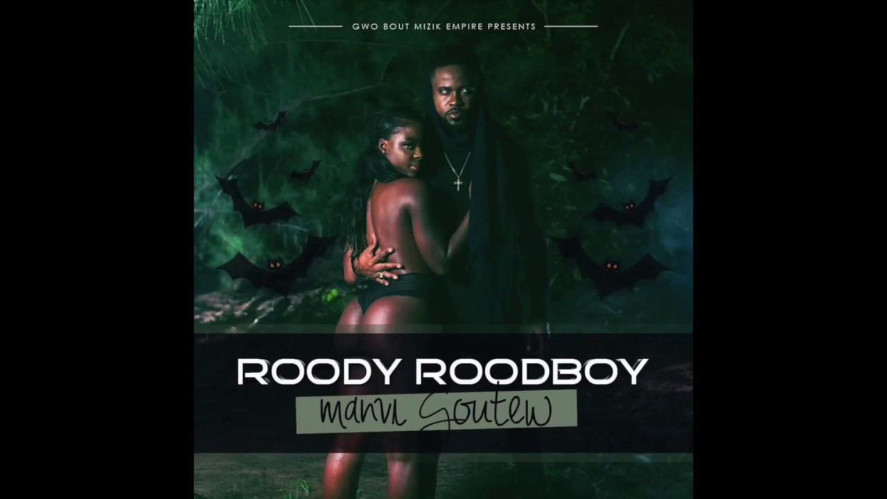 music roody roodboy manvi goutew