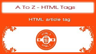 A To Z HTML Tags | html article tag tutorial