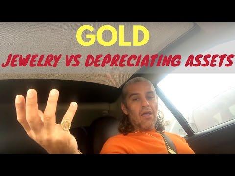 GOLD Jewlery vs DEPRECIATING ASSETS like Cars, Clothes, TVs