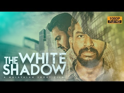THE WHITE SHADOW | Malayalam Short film (2017) | With English Subtitles