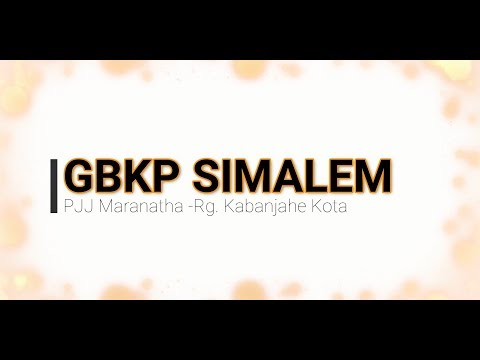 GBKP SIMALEM (MUSIC VIDEO)-PJJ MARANATHA-RG.KABANJAHE KOTA.
