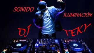 ELECTRO JODA ENGANCHADA DJ TEKY