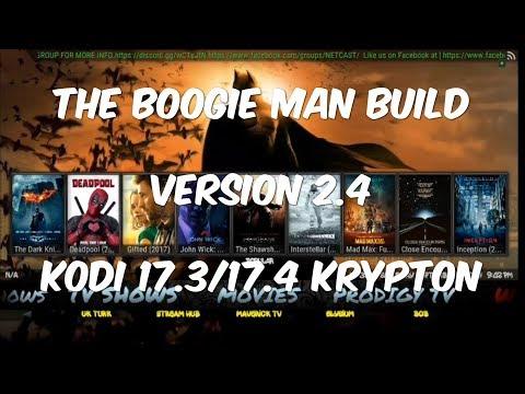 THE MOST COMPLETE KODI 17.4 KRYPTON BUILD SEPTEMBER 17 [BOOGIE MAN BUILD V2.4]