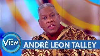 Andr Leon Talley Weighs In On 'Roseanne' Controversy, Talks Introduction Into Fashion World