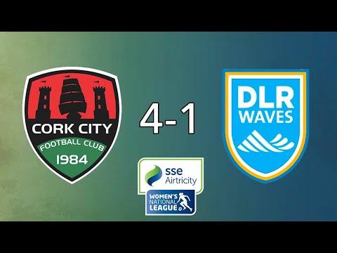 WNL GOALS GW22: Cork City 4-1 DLR Waves