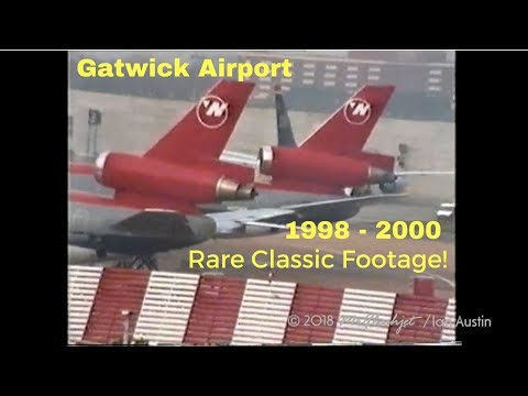 A weekend at Gatwick Airport / 1998 - 2000 / Classic Aviation Action!