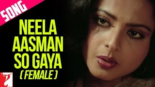 Neela Aasman So Gaya (Female) - Song - Silsila