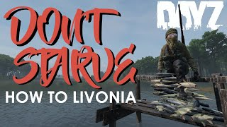 How To Livonia! Never Starve In Dayz Again!?! Rav's Survival Guide