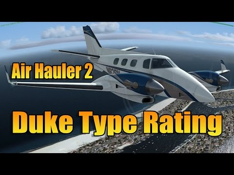AIR HAULER 2 - DUKE TYPE RATING