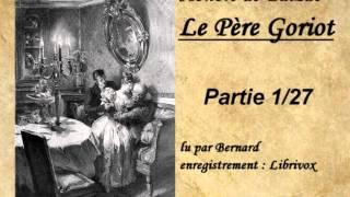 Livre audio : Le père Goriot - Partie 1/27