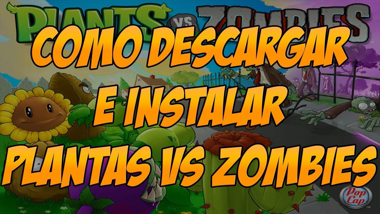 Como Descargar Plantas Vs Zombies Para Linux Canaima O Magallanes Youtube