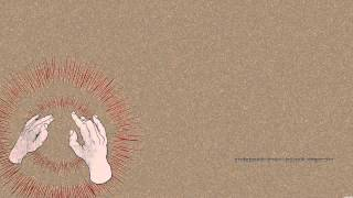 Godspeed You! Black Emperor - Lift Your Skinny Fists Like An...