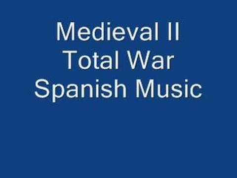 Medieval II Total War Spanish Music