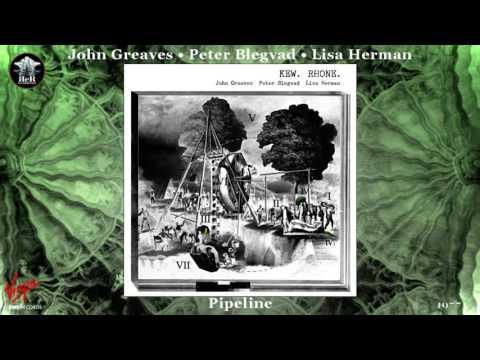 John Greaves - Pipeline (2015 CD Version) [Avant-garde Fusion] (1977)