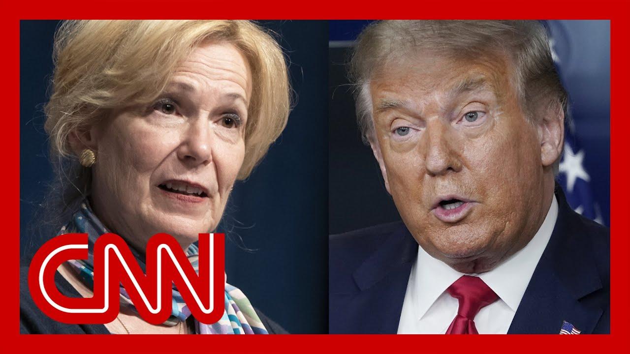 Burnett: Trump calls Dr. Birx pathetic after she tells the truth