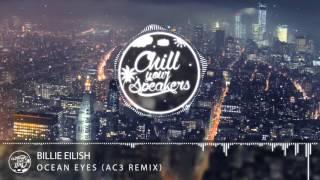 Billie Eilish - Ocean Eyes (AC3 Remix)