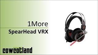 [Cowcot TV] Présentation casque 1More SpearHead VRX