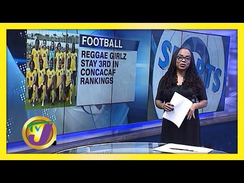Reggae Girlz 3rd in CONCACAF Index | TVJ Sports