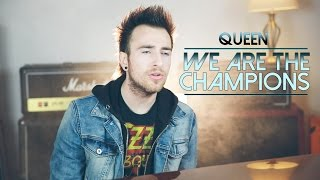 We Are The Champions - Queen (Phil Maher Cover)