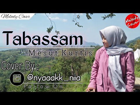 TABASSAM - Mesut Kurtis | Cover By Zahrotul Ainiyah (Voc New Syifaul Qolbi)
