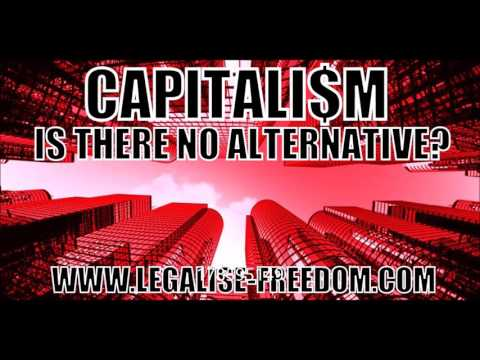 Doug Lain - Capitalism: Is There No Alternative?