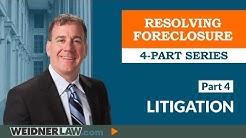 Foreclosure Defense: Part 4 - Litigation