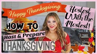 THANKSGIVING PREP! How to Host & Prepare for THANKSGIVING!