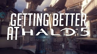 Getting Better at Halo 5 - Arena Tips #1