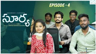 Surya Web Series || Episode - 4 || Shanmukh Jaswanth || Mounika Reddy || Infinitum Media