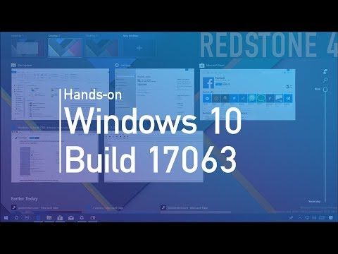 Windows 10 build 17063: Timeline, Edge, Fluent Design, Settings, a lot more