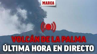 DIRECTO erupción en La Palma: ÚLTIMA HORA