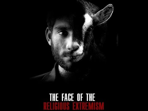 """The documentary film """"The Face of the Religious Extremism"""""""