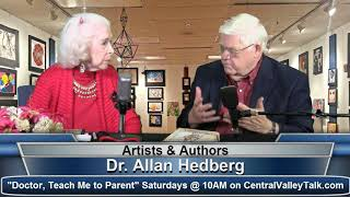 "Dr. Allan Hedberg, ""Doctor, Teach Me to Parent,"" on Artists & Authors"