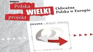Kongres Polska Wielki Projekt - Szczecin 28.03.2015