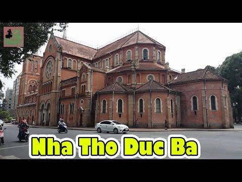 Vietnam Travel - Nha Tho Duc Ba 2017 - Saigon Notre Dame Basilica