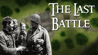 """""""The Last Battle"""": The Strangest and Most Unlikely Battle of World War Two"""