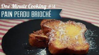 Pain Perdu Brioché #14 - 1 Minute Cooking
